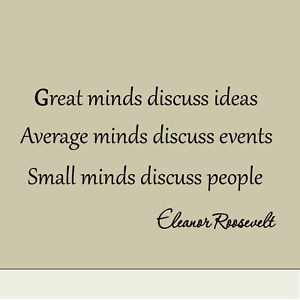 Great-Minds-Discuss-Ideas-Eleanor-Roosevelt-Saying-Wall-Quote-Decal ...