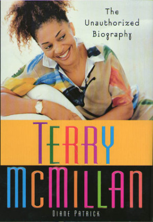 Terry McMillan: The Unauthorized Biography
