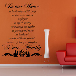 Family Wall Quote - In Our Home We Are Family - Living Room Vinyl Wall ...