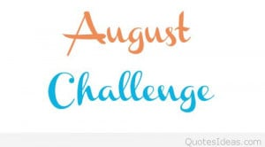 Happy August quotes, sayings Happy Birthday august