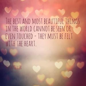 My quote of the week by Helen Keller , enjoy your week!