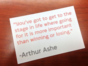 Kona Kase Arthur Ashe Quote