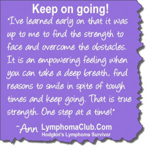 Keep On Going Cancer Survivor Quotes