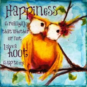 Todays Owl Wisdom :) Positive Quotes Inspiration