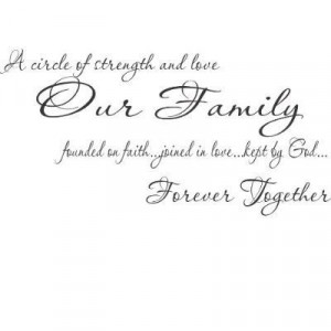 ... | Circle of Strength and Love Our Family….Scripture Wall Quote