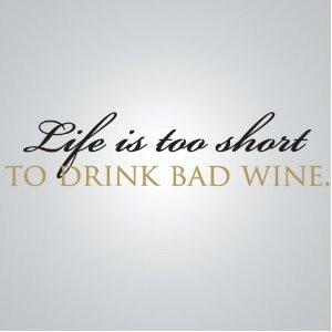 Life Is Too Short to Drink Bad #wine #umbertocesari
