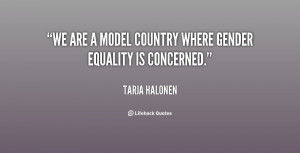 We are a model country where gender equality is concerned.""