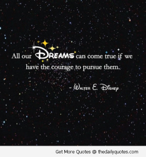 dreams-come-true-walt-disney-quotes-sayings-pics
