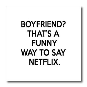 Funny Netflix Quotes