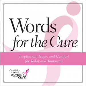 words for the cure by susan g komen for the cure buy now