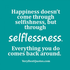 selfishness, but through selflessness ...: Selfish Families Quotes ...