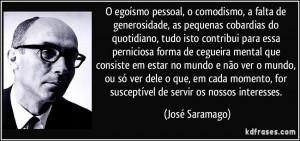 ... , for susceptível de servir os nossos interesses. (José Saramago