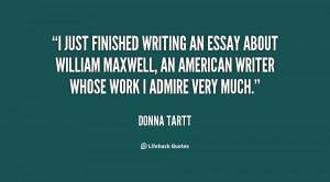 just finished writing an essay about William Maxwell, an American ...