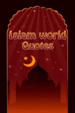 islamic quotes application is the most great collection of holy quotes ...
