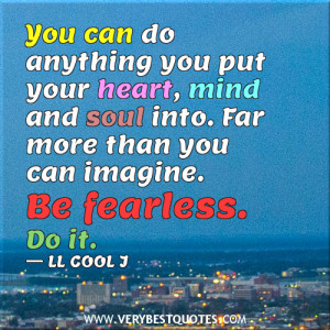 be fearless quotes, encouraging quotes