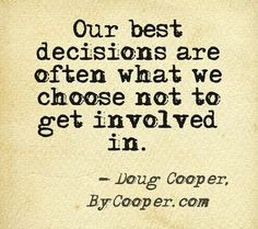 Quote on avoiding drama by Doug Cooper, author of Outside In More