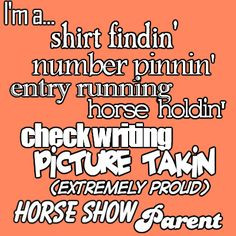 My mom is the best horse show mom! Do you have any cool horse show ...