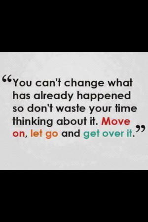 Can't change the past...