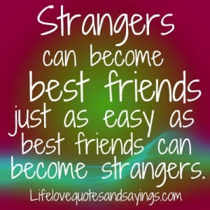 can become best friends just as easy as best friends can become ...