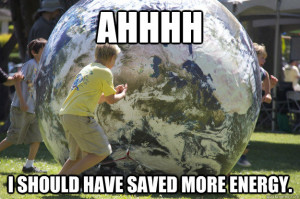 Ahhhh Should Have Saved More Energy Sustainability