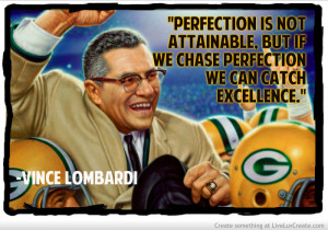 Vince Lombardi Quote On Perfection