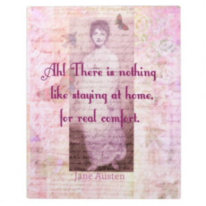 Famous Jane Austen quote about home sweet home Display Plaque