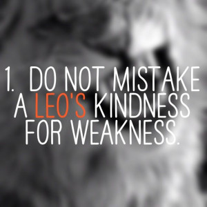 dont-mistake-a-leos-kindness-for-weakness.jpg