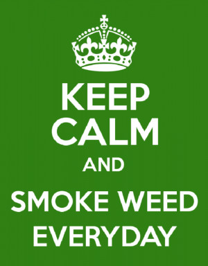 Stoner Quotes About Weed Stoner quotes about weed funny