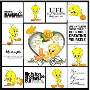 cute-tweety_bird_Sayings#live#laugh#love#life#adventure#happy