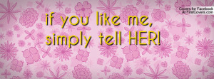 if you like me , Pictures , simply tell her! , Pictures