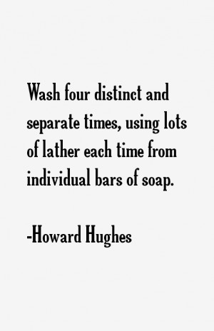Howard Hughes Quotes amp Sayings