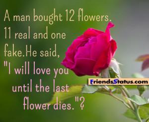 will love you until the last flower dies