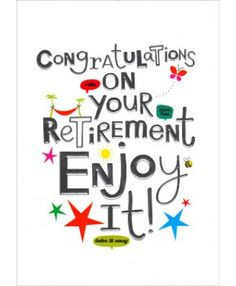 Congratulations On Your Retirement Card More