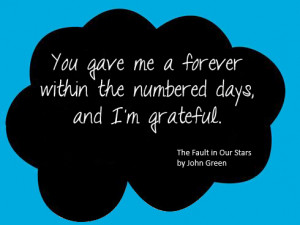 You gave me a forever within the numbered days, and I'm grateful.