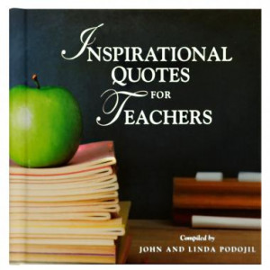 Heart of a Teacher | Inspirational Quotes for Teachers Gift Book