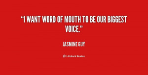 quote-Jasmine-Guy-i-want-word-of-mouth-to-be-184297_1.png