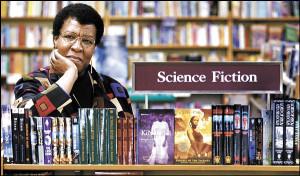 Octavia E. Butler (1947 - 2006). Great writer. She described herself ...