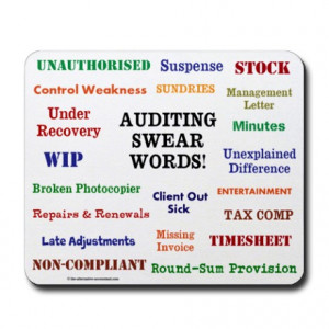 ... > Alternative Office > Auditor - Auditing Swear Words Funny Mousepad