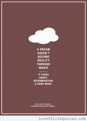 Colin Powell quote on dreams - http://www.loveoflifequotes.com ...