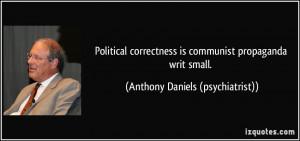 More Anthony Daniels (psychiatrist) Quotes