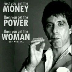 important thing in life tony montana scaeface more alpacino quotes