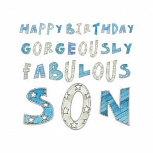 Happy Birthday Gorgeously Fabulous Son ((c) Kate Earl)
