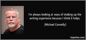 More Michael Connelly Quotes