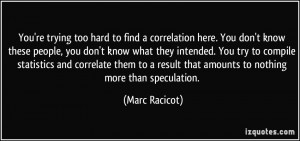 More Marc Racicot Quotes