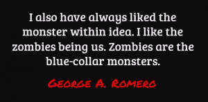 have always liked the monster within idea. I like the zombies being ...
