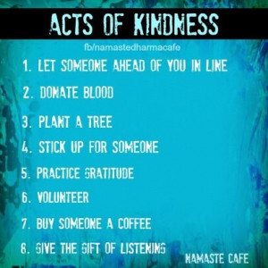 Acts of kindness - some simple ideas.