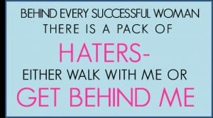 30+ Quotes For Haters