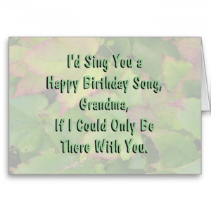 Quotes For Grandmas Birthday Happy Birthday Grandma Song
