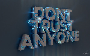 Don t Trust Anyone Quotes Quotes About Trust Issues and Lies In a ...