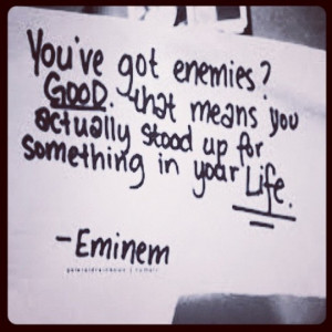 Eminem Quotes About Haters One of my favorite quotes.